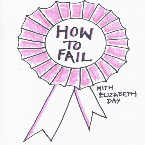 https___pbcdn1.podbean.com_imglogo_image-logo_3042066_How_To_Fail_1400x1400
